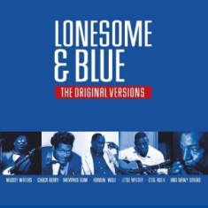 Various - Lonesome & Blue The Original versions