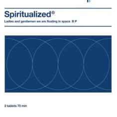 Spiritualized - Ladies And Gentlemen We Are Floatin