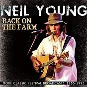 Neil Young - Back On The Farm