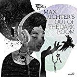Max Richter - Out Of The Dark Room (Vinyl)