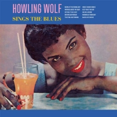 Howlin Wolf - Sings The Blues
