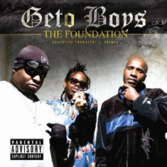 Geto Boys - Foundation