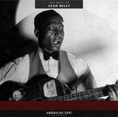 Leadbelly - American EpicBest Of Leadbelly