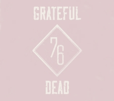 Grateful Dead - Summer 76: The Complete Broadcasts