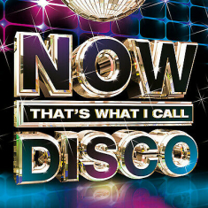Various artists - Now thats what i call Disco