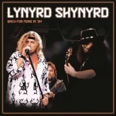 Lynyrd Skynyrd - Back For More In '94