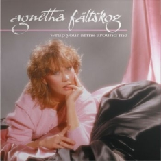 Agnetha Fältskog - Wrap Your Arms Around Me (Ltd Vinyl