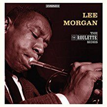 "Lee Morgan - The Roulette Sides (Ltd.10"")"