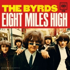 Byrds - Eight Miles High