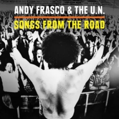 Frasco Andy & The U.N. - Songs From The Road (Cd+Dvd)