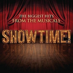 Various artists - Showtime! the biggest hits from the musicals