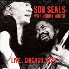Son Seals With Johnny Winter - Live Chicago 1978