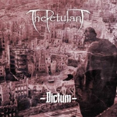 Petulant, The - Dictum