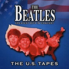 Beatles - Greatest Hits In Concert - The Us T