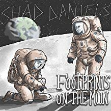 Chad Daniels - Footprints On The Moon