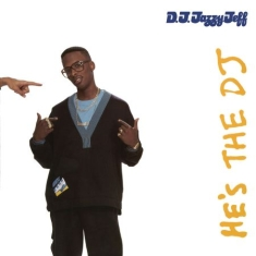 Dj Jazzy Jeff & The Fresh Prince - He's A Dj, I'm A Rapper - Expanded