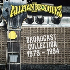 Allman Brothers Band The - Broadcast Collection 1979-1994