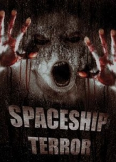 Spaceship Terror - Film