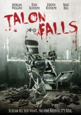 Talon Falls - Film