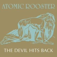 Atomic Rooster - The Devil Hits Back