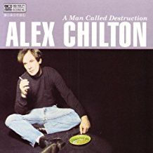 Chilton Alex - A Man Called Destruction (2 Lp