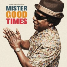 Jay Norman Mbe - Mister Good Times