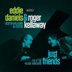 Daniels Eddie & Roger Kellaway - Just FriendsVillage Vanguard 1988