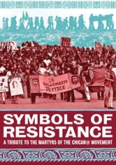 Symbols Of Resistance: A Tribute To - Film