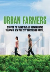Urban Farmers - Film