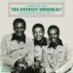 Detroit Emeralds - I Think Of You: The Westbound Singl
