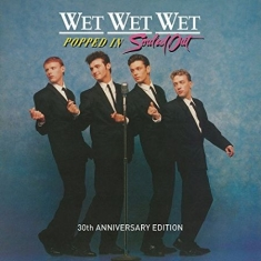 Wet Wet Wet - Popped In Souled Out (30Th 4Cd+Dvd)