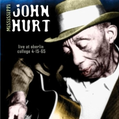 Hurt Mississippi John - Live Oberlin College
