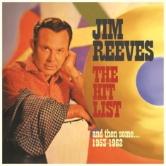 Reeves Jim - Hit List, And Then Some - 1953-62