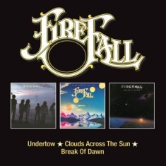Firefall - Undertow/Clouds../Break At Dawn
