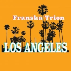 FRANSKA TRION - Los Angeles