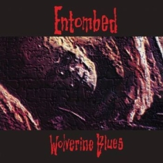 Entombed - Wolverine Blues (Fdr Mastering)