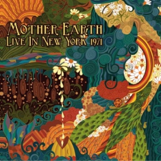 Mother Earth - Live In New York 1971 (Fm)