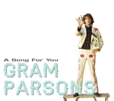 Parsons Gram, Byrds, Flying Burrito - A Song For You