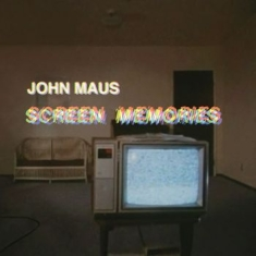 Maus John - Screen Memories