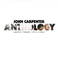 John Carpenter - Anthology: Movie Themes 1974-1998