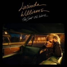 WILLIAMS LUCINDA - This Sweet Old World 2017