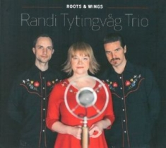 Tytingvåg Randi (Trio) - Roots & Wings