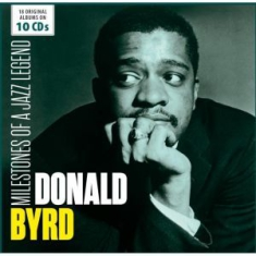 Byrd Donald - Milestones Of A Jazz Legend