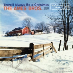 Ames Brothers - There'll Always Be Christmas - Delu