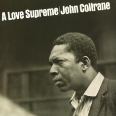 Coltrane John - A Love Supreme (180G Lp)