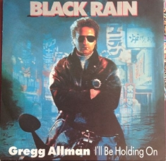 Gregg Allman/Hans Zimmer - I'll Be Holding On/Nick And Masa