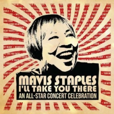 Mavis Staples - I'll Take You There