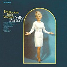 PARTON, DOLLY - JUST BECAUSE I'M A WOMAN