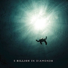 5 Billion In Diamonds - 5 Billion In Diamonds