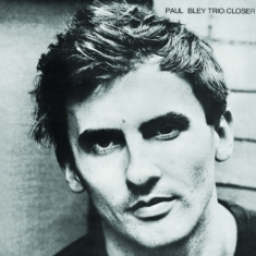 Bley Paul (Trio) - Closer